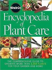 Encyclopedia of Plant Care : The Comprehensive Guide to Growing More Than...