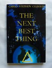 The Next Best Thing Carlo Stephen Ciliberti Paperback 1999 1st Edition