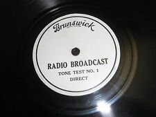 BRUNSWICK RADIO TONE TEST BROADCAST 78 RPM RECORD
