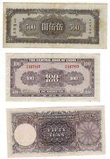 UNDATED FIVE HUNDRED YUAN * 1941 100 YUAN NOTE * 1944 FIFTY YUAN NOTE * CHINA *