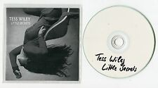 Tess Wiley - cd-PROMO - LITTLE SECRETS © 2013 - German-1-Track-CD - pop
