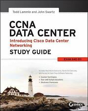 CCNA Data Center - Introducing Cisco Data Center Networking Study Guide: Exam 64