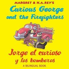 Jorge el curioso y los bomberosCurious George and the Firefighters (bilingual ed