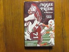 "MIKE  BYNUM (Texas A & M) Signed  Book (""AGGIE  PRIDE""-1980  1st  Edit. Hardback"