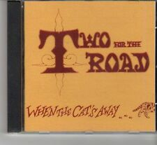 (FR511) Two For The Road, When The Cat's Away - 1998 CD