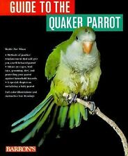 Guide to the Quaker Parrot, Mattie Sue Athan, Very Good Book