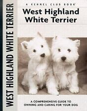 West Highland White Terrier (Comprehensive Owner's Guide)