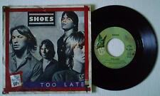 """SHOES - TOO LATE / NOW AND THEN - 7"""" 1979 RARE ITALIAN press w/DIFFERENT ps KBD"""