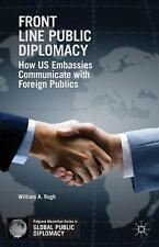 Palgrave Macmillan Series in Global Public Diplomacy: Front Line Public...