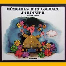MÉMOIRES D'UN COLONEL JARDINIER Lionel Koechlin 1973