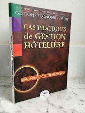 Cas Pratiques de Gestion Hôtelière éditions BPI 2001