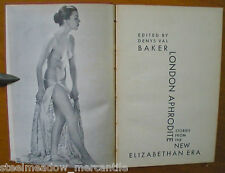 "LONDON APHRODITE 1955 1st/HC Denys Val Baker ""New Elizabethan Era"" Stories RARE!"