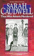 Thus Was Adonis Murdered by Sarah L. Caudwell (1994, Paperback) Free SHIPPING!!!