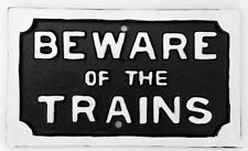 BEWARE OF TRAINS RETRO ANTIQUE STYLE METAL SIGN VINTAGE WALL DECOR IRON STEAM