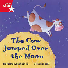 Rigby Star Independent Red Reader 6: The Cow Jumped Over the Moon 9780433029717