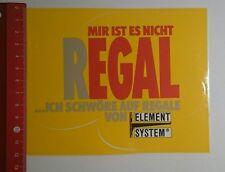 Aufkleber/Sticker: Element System mir ist es nicht Regal (1311166)