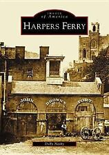 Images of America Ser.: Harpers Ferry, WV by Dolly Nasby (2004, Paperback)