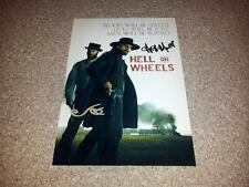 "HELL ON WHEELS CAST X2 PP SIGNED 12""X8"" INCH POSTER ANSON MOUNT COMMON"