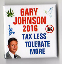 Gary Johnson campaign button pin Tax Less Tolerate More square