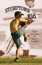 The Stumptown Kid by Ron J. Findley and Carol Gorman (2007, Paperback) BOOK