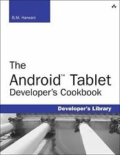 Developer's Library: The Android Tablet : Developer's Library by B. M....