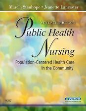 Public Health Nursing: Population-Centered Health Care in the Community, 7e, Jea