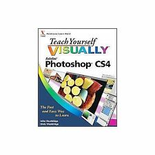 Adobe Photoshop CS4 : The Fast and Easy Way to Learn by Mike Wooldridge and...