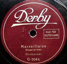 0331/ MARSEILLAISE-Hymne-Sozialisten-Marsch-Märsche zur KAISERZEIT-Schellack