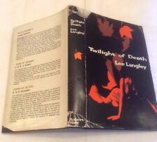 Lee Langley Twilight of Death ** RARE First Edition in D/J **