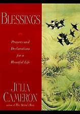 Blessings: Prayers and Declarations for a Heartful Life by Cameron, Julia