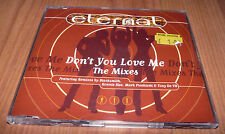 Eternal - Don't You Love Me - The Mixes - CD Single / EP
