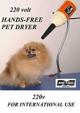 Metro PRO Air Force Flex HANDS FREE Pet DRYER 220 Volt 220v DOG GROOMING 1/2 HP