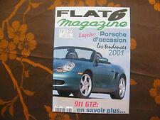 Magazine Flat 6 Mensuel de la porsche N°120  Porsche d'occasion - 02/01
