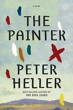 NEW The Painter by Peter Heller (Hardcover)