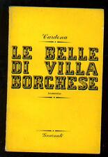 CARDONA LE BELLE DI VILLA BORGHESE GUARNATI 1952 I° EDIZ.