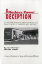 "The Nuclear Power Deception: US nuclear mythology from electricity ""too cheap to"