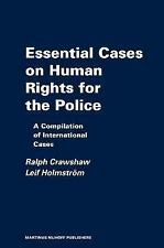 Essential Cases on Human Rights for the Police: Reviews and Summaries of Interna