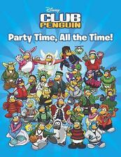 Party Time, All the Time! (Disney Club Penguin), Sue Gonzalez, Good Book