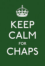 Keep Calm for Chaps: Good Advice for Hard Times by Ebury Publishing...