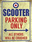 SCOOTER PARKING ONLY VESPA LAMBRETTA MODS VINTAGE CLASSIC METAL WALL GARAGE SIGN