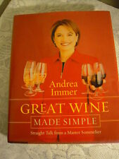 Great Wine Made Simple: Straight Talk from a Master Sommelier by Andrea Immer...