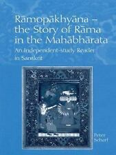 Ramopakhyana - The Story of Rama in the Mahabharata: A Sanskrit Indepe-ExLibrary