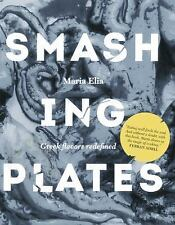 Smashing Plates : Greek Flavors Redefined by Maria Elia (2014, Hardcover)