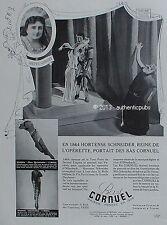 PUBLICITE BAS CORNUEL HORTENSE SCHNEIDER REINE DE L'OPERETTE DE 1939 FRENCH AD