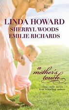 A Mother's Touch: The Way HomeThe Paternity TestA Stranger's Son, Linda Howard,