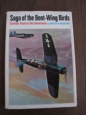 Saga of the Bent-Wing Birds Vought F4U Corsair Fighter Aces in the South Pacific