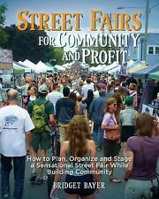 Community Business Promotions: Street Fairs for Community and Profit : How to...