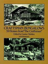 """Craftsman Bungalows: 59 Homes from """"The Craftsman"""" ed. Gustav Stickley, NEW PB"""
