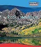 Rocky Mountain National Park (Symbols of Freedom: National Parks)
