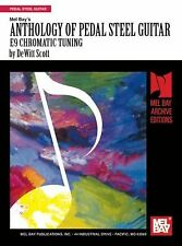 Anthology of Pedal Steel Guitar : E9 Chromatic Tuning by Dewitt Scott (1980,...